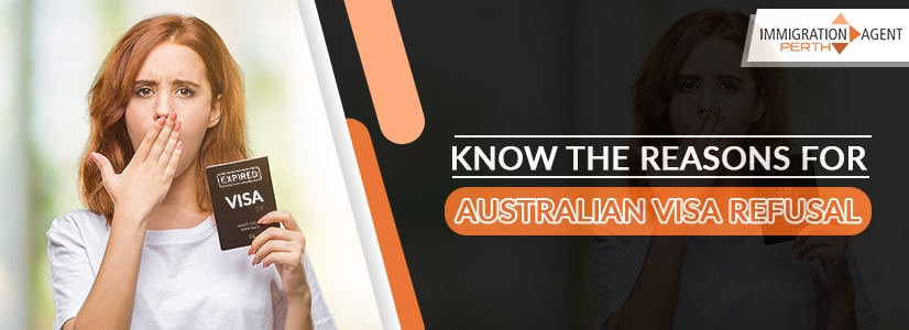 Know The Reasons For Australian Visa Refusal