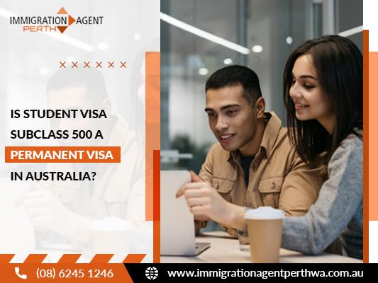 Is Student Visa Subclass 500 A Permanent Visa In Australia?